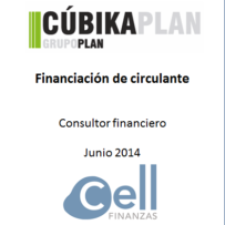 Cúbika Plan, Financiación de circulante