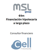 MSL Group, Financiación a largo plazo
