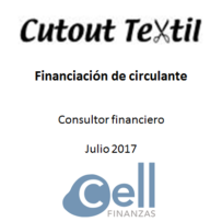 Cut Out Textil, S.L., Financiación de circulante.